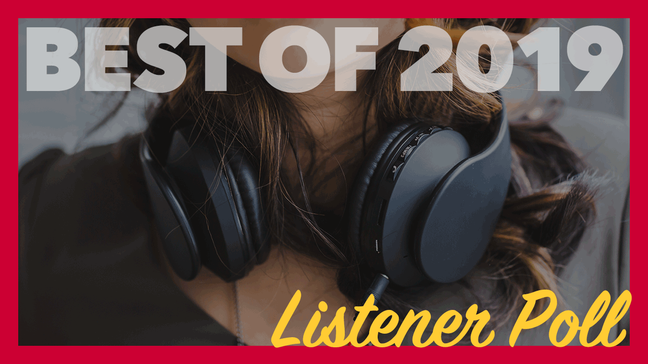Vote in the 2019 Listener Poll