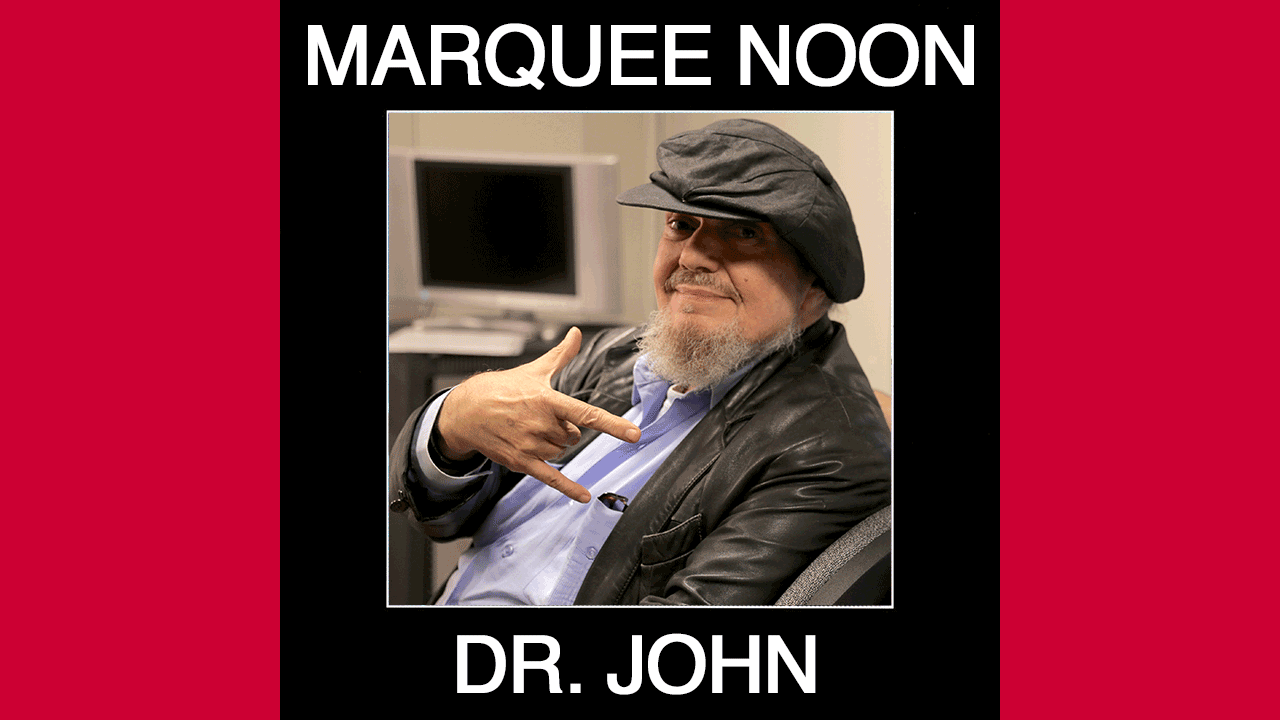 Marquee Noon artist Dr. John at WFUV in 2014 (photo by Deirdre Hynes)
