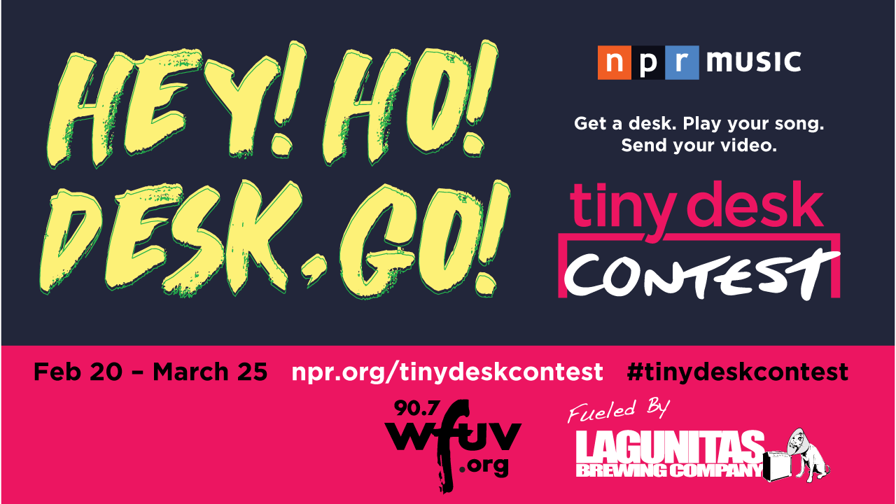 NPR Music's 2018 Tiny Desk Contest closes March 25.