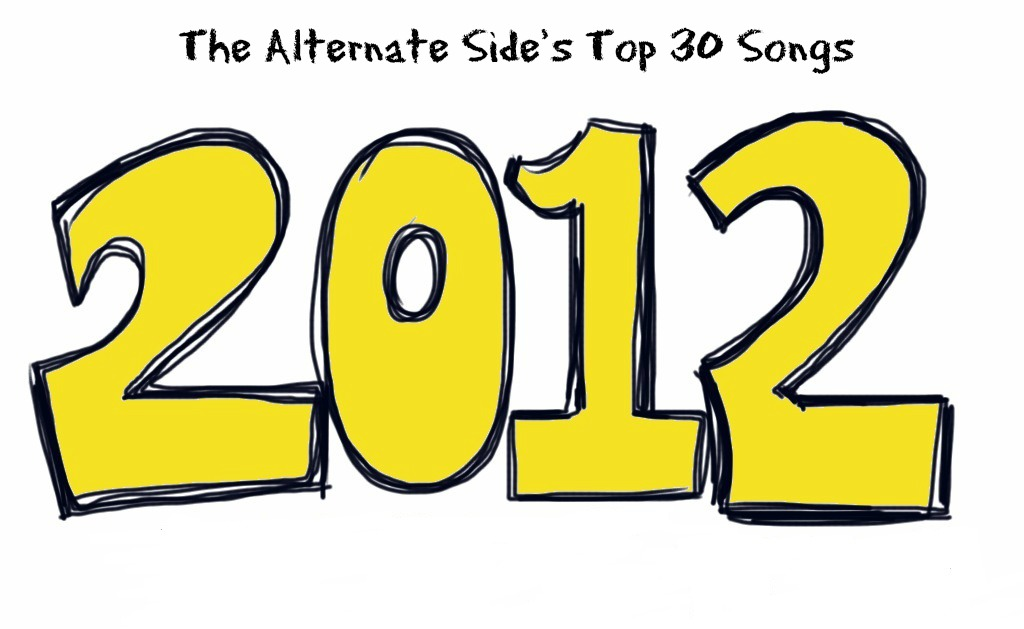 Welcome in 2013 by looking back at The Alternate Side's top songs of 2012, New Year's Eve starting at 10!