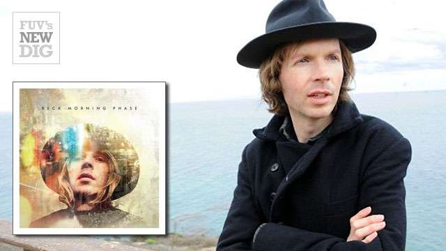 FUV's New Dig album spotlight: Beck's 'Morning Phase.'