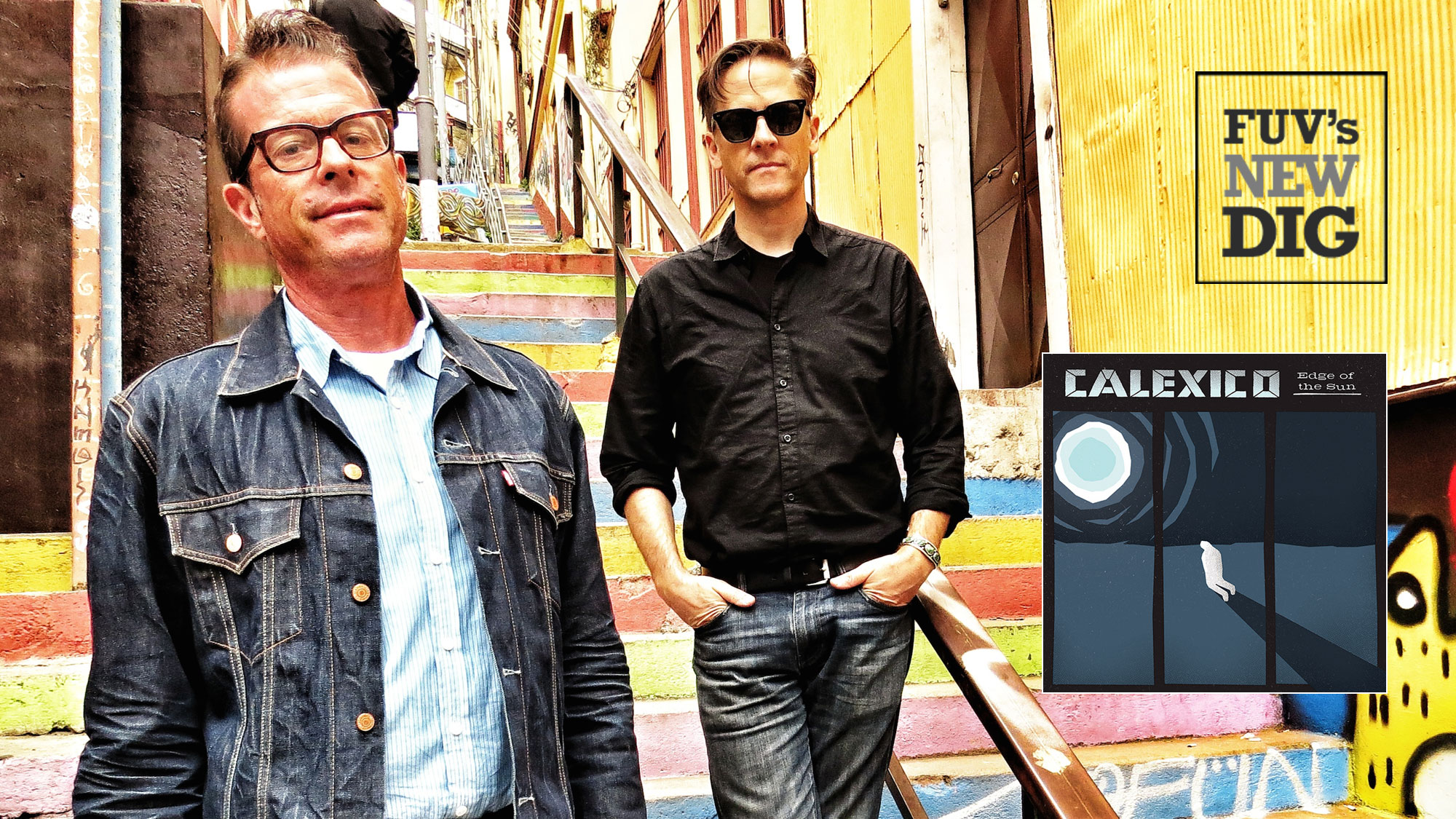 FUV's New Dig: Calexico