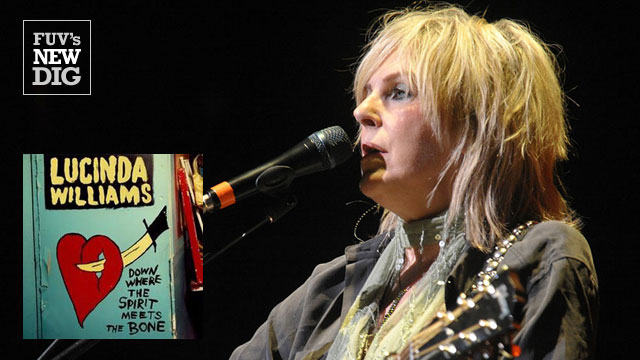 FUV's New Dig album spotlight: Lucinda Williams