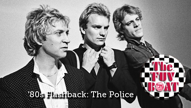 Darren DeVivo's '80s Flashback FUV Boat playlist brings you The Police!