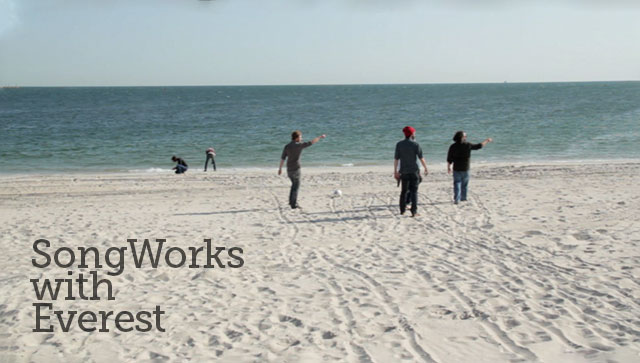 Check out the Second Installment of SongWorks with Everest