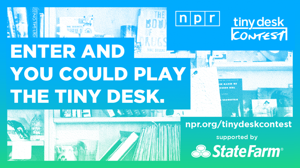 Tiny Desk Contest 2020: Enter your song by March 30