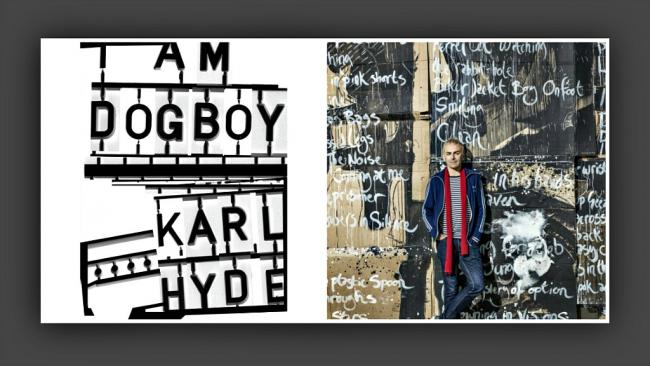 Karl Hyde and the cover of 'I Am Dogboy' (photo by Perou, courtesy of Smith Hyde Productions)
