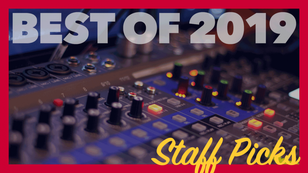 Best of 2019 Staff Picks