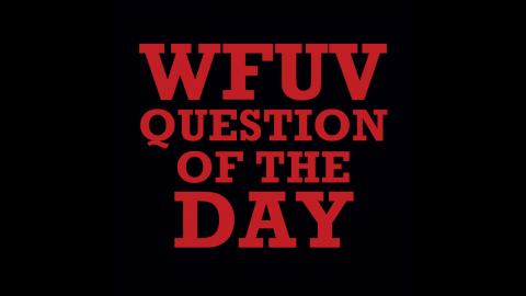 wfuv-question-of-the-day