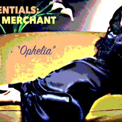 Natalie Merchant and the cover of Ophelia.