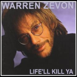 Warren Zevon's 'Life'll Kill Ya' album cover (photo by Jonathan Exley)