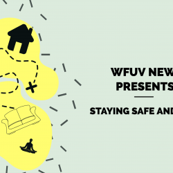 WFUV Presents: Staying Safe and Sane during the COVID-19 pandemic.
